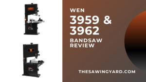 WEN Bandsaw Review